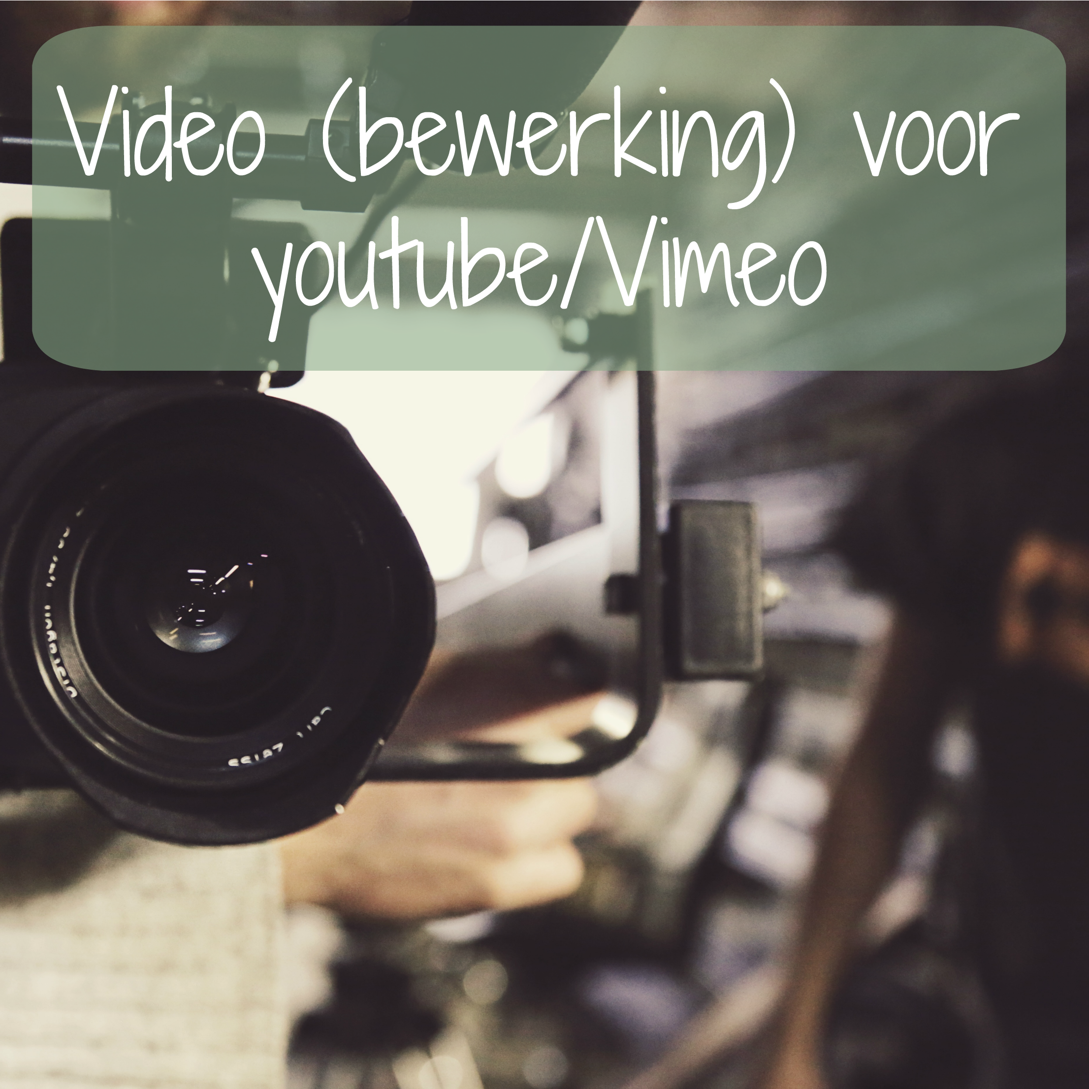 video bewerking